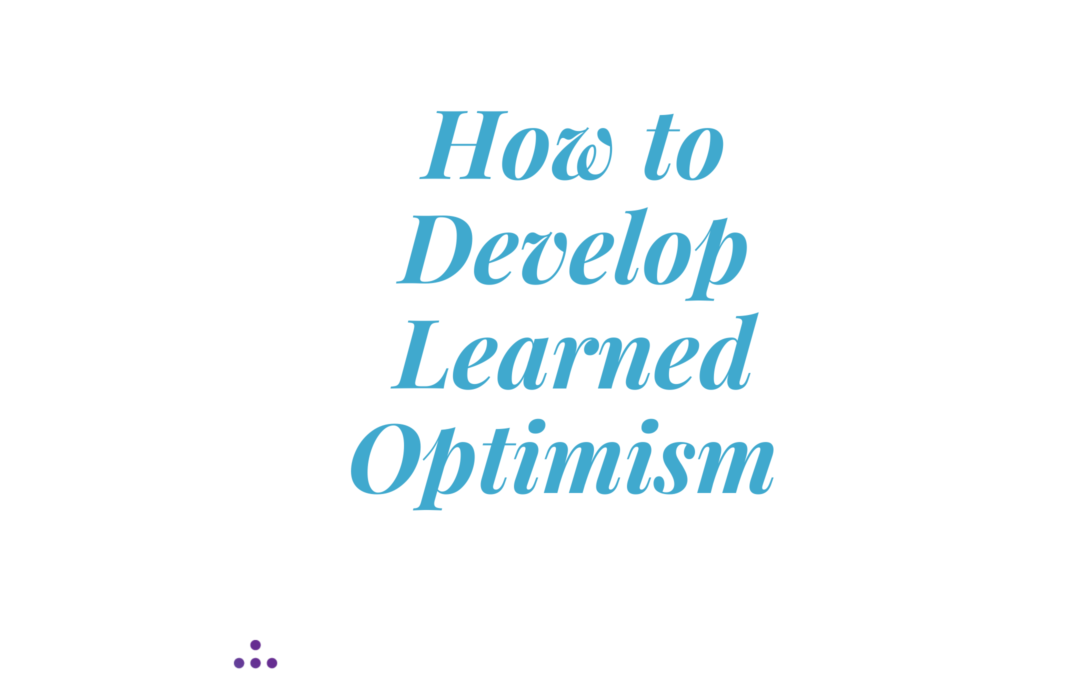 How Learned Optimism can help Leaders